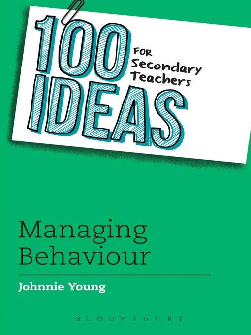 100 Ideas for Secondary Teachers (eBook): Managing Behaviour