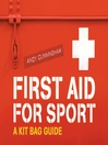 First Aid for Sport (eBook): A Kit Bag Guide
