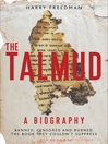 The Talmud (eBook): A Biography