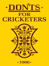 Don'ts for Cricketers (eBook)
