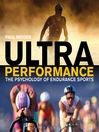 Ultra Performance (eBook): The Psychology of Endurance Sports
