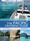 The Pacific Crossing Guide (eBook): RCC Pilotage Foundation with Ocean Cruising Club