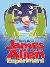 James and the Alien Experiment (eBook)