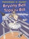 Bryony Bell Tops the Bill (eBook)
