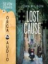 Lost Cause (MP3): Seven Series, Book 2