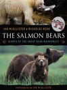 The Salmon Bears (eBook): Giants of the Great Bear Rainforest