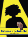 Summer of the Spotted Owl (eBook)