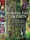 Nowhere Else on Earth (eBook): Standing Tall for the Great Bear Rainforest