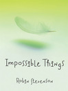 Impossible Things (eBook)