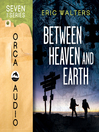 Between Heaven and Earth (MP3): Seven Series, Book 1