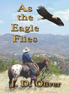 As the Eagle Flies (eBook)