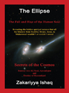 The Ellipse (eBook): The Fall and Rise of the Human Soul, Secrets of the Cosmos
