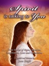 Spirit is Talking to You (eBook): True Stories of Signs, Wonders, Inspiration, Love and Connection