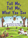 Tell Me, Tell Me, What You See (eBook)