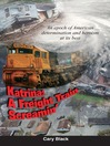 Katrina (eBook): A Freight Train Screamin'
