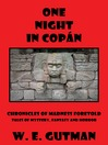 One Night in Copan (eBook): Chronicles of Madness Foretold, Tales of Mystery, Fantasy and Horror