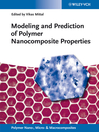 Modeling and Prediction of Polymer Nanocomposite Properties (eBook)