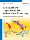 Molecular and Supramolecular Information Processing (eBook): From Molecular Switches to Logic Systems