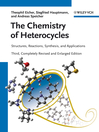 The Chemistry of Heterocycles (eBook): Structures, Reactions, Synthesis, and Applications 3rd, Completely Revised and Enlarged Edition