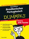 SprachfÜhrer Brasilianisches Portugiesisch fÜr Dummies (eBook): Das Pocketbuch
