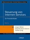 Steuerung interner Servicebereiche (eBook): Ein Praxisleitfaden