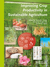 Improving Crop Productivity in Sustainable Agriculture (eBook)