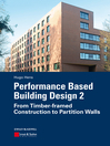 Performance Based Building Design 2 (eBook): From Timber-framed Construction to Partition Walls