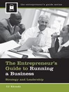 The Entrepreneur's Guide to Running a Business (eBook): Strategy and Leadership