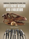 Media Perspectives on Intelligent Design and Evolution (eBook)