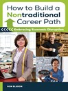 How to Build a Nontraditional Career Path (eBook): Embracing Economic Disruption