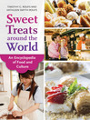 Sweet Treats around the World (eBook): An Encyclopedia of Food and Culture