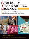 Sexually Transmitted Disease (eBook): An Encyclopedia of Diseases, Prevention, Treatment, and Issues