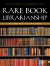 Rare Book Librarianship (eBook): An Introduction and Guide