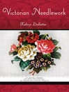 Victorian Needlework (eBook)