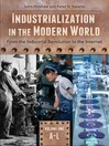 Industrialization in the Modern World (eBook): From the Industrial Revolution to the Internet