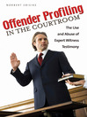 Offender Profiling in the Courtroom eBook