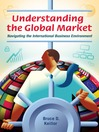 Understanding the Global Market (eBook): Navigating the International Business Environment