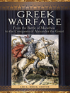 Greek Warfare (eBook): From the Battle of Marathon to the Conquests of Alexander the Great