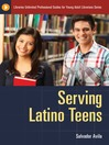 Serving Latino Teens (eBook)