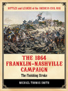 The 1864 Franklin-Nashville Campaign (eBook): The Finishing Stroke