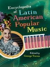 Encyclopedia of Latin American Popular Music (eBook)