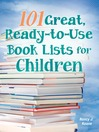 101 Great, Ready-to-Use Book Lists for Children (eBook)
