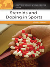 Steroids and Doping in Sports (eBook): A Reference Handbook
