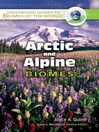 Arctic and Alpine Biomes