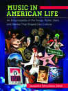 Music in American Life (eBook): An Encyclopedia of the Songs, Styles, Stars, and Stories That Shaped Our Culture