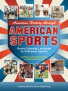 American History Through American Sports (eBook): From Colonial Lacrosse to Extreme Sports