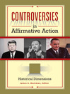 Controversies in Affirmative Action (eBook): [3 volumes]