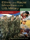 Ethnic and Racial Minorities in the U.S. Military (eBook): An Encyclopedia