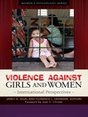 Violence Against Girls and Women (eBook): International Perspectives