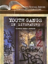 Youth Gangs in Literature